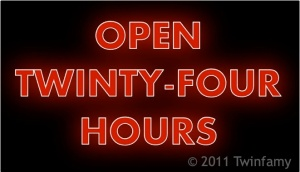 Open Twinty-Four Hours