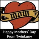 Happy Mothers' Day From Twinfamy