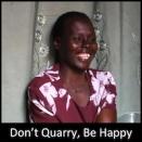 Don't Quarry, Be Happy