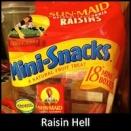 Raisin Hell
