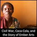 Civil War, Coca-Cola, and the Story of Ember Arts