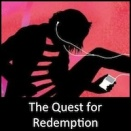 The Quest for Redemption