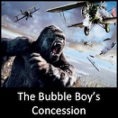 The Bubble Boy's Concession