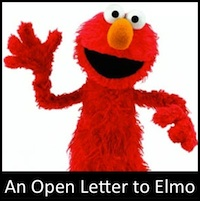 An Open Letter to Elmo