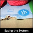 Eating the System
