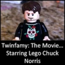 Twinfamy: The Movie...Starring Lego Chuck Norris