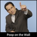 Poop on the Wall