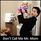 Don't Call Me Mr. Mom