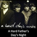 A Hard Father's Day's Night