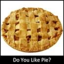 Do You Like Pie?