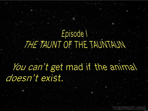 Twin Wars - Episode 1 - Taunt of the Tauntaun