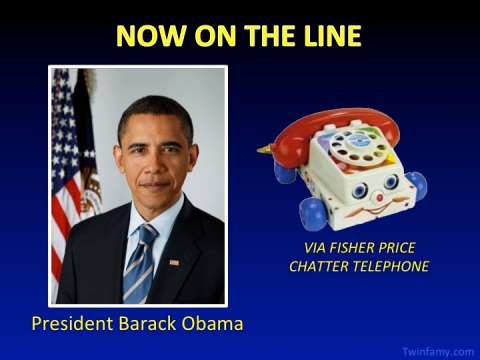 NOW ON THE LINE - President Barack Obama via Fisher Price Chatter Telephone
