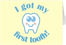 I Got My First Tooth Card - CLICK TO BUY THIS CARD